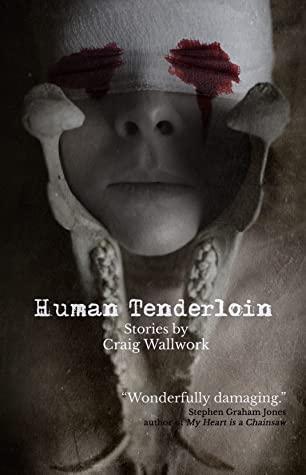 Human Tenderloin